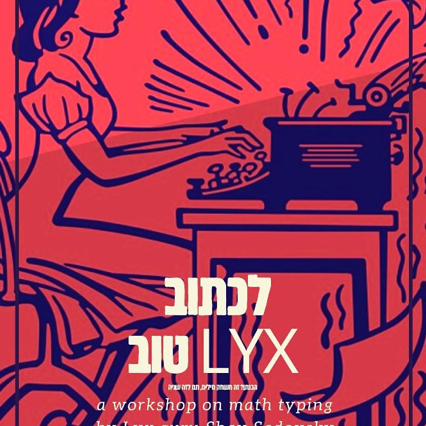 LYX Workshop