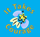 It Takes Courage Logo