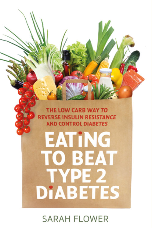 Eating To Beat Type 2 Diabetes