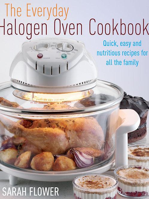 The Everyday Halogen Oven Cookbook