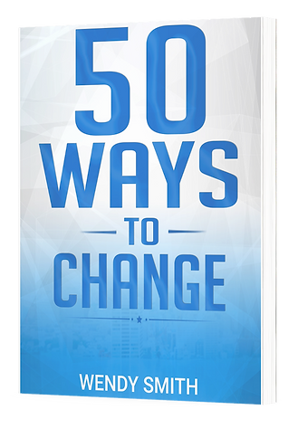 Wendys Book - 50 ways to change
