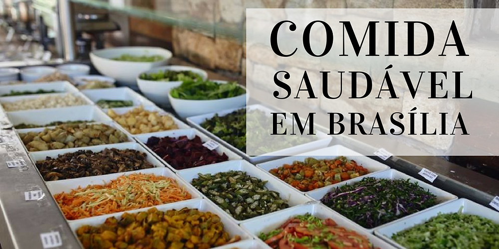 Restaurantes de Comida Saudável em Brasília