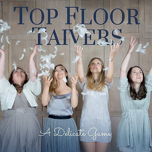 Top Floor Taivers - A Delicate Game album