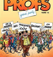 Les-Profs-Tome-12-Greve-party.jpg