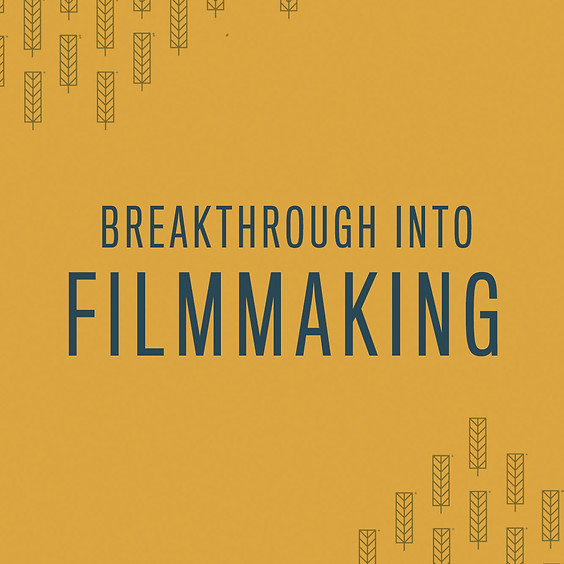 Breakthrough into Filmmaking Summer Programme