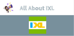 All About IXL