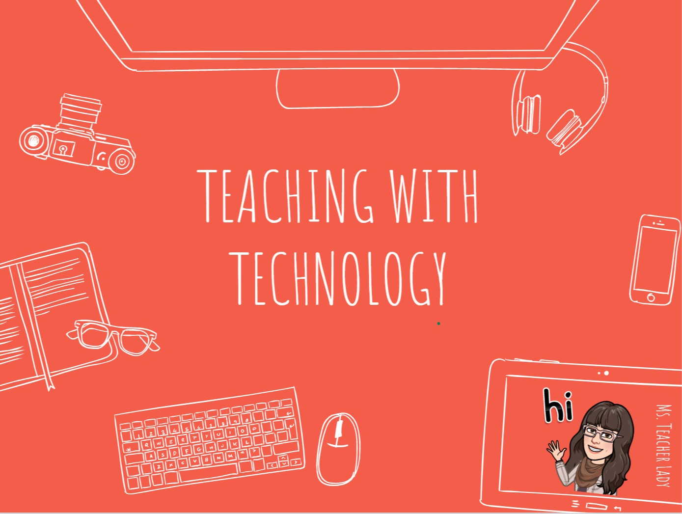 Teaching with Technology - Master Thesis