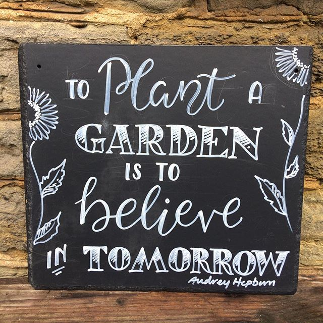 To plant a garden is to believe in tomorrow _#signage #Font #typeface #type #quote #plantquote #quot