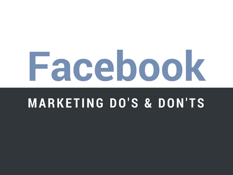 Facebook Marketing Do's & Don'ts [Infographic]