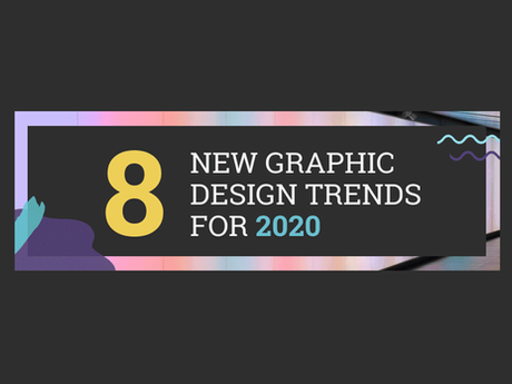 8 New Graphic Design Trends [Infographic]