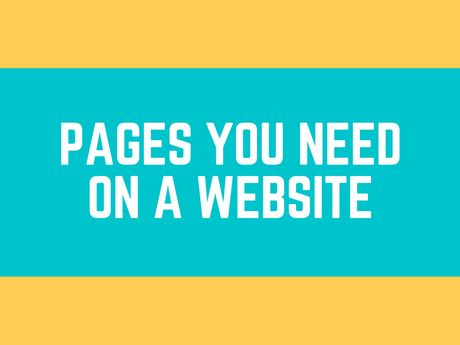 Pages You Need On A Website [Infographic]