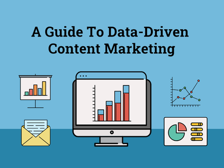 A Guide To Date-Driven Content Marketing [Infographic]