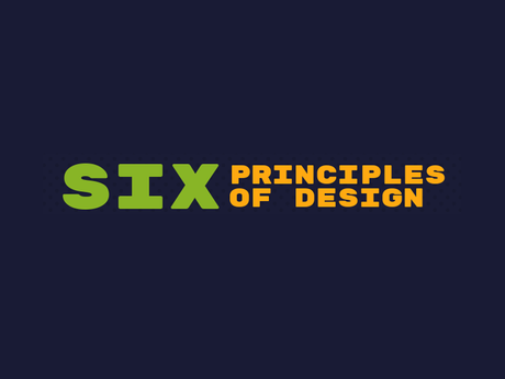 6 Principles Of Design [Infographic]