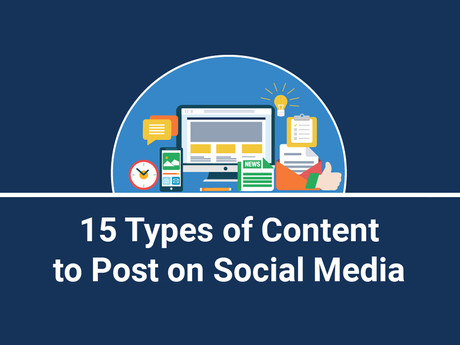 15 Types Of Content To Post On Social Media [Infographic]