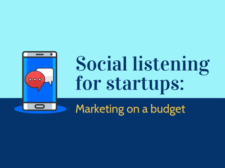 Social Listening For Startups [Infographic]