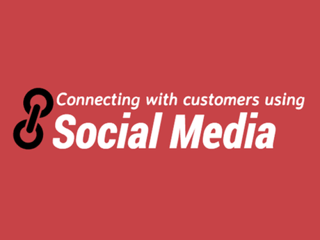 Connecting With Customers Using Social Media [Infographic]