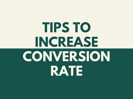 Tips To Increase Conversion Rate [Infographic]