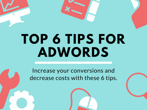 Top 6 Tips For Google Ads [Infographic]