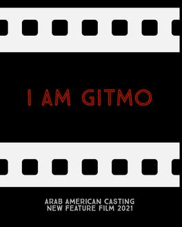 I Am Gitmo Feature film