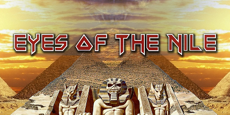 POSTPONED TO AUGUST 8TH: A Tribute to Iron Maiden: Eyes of the Nile