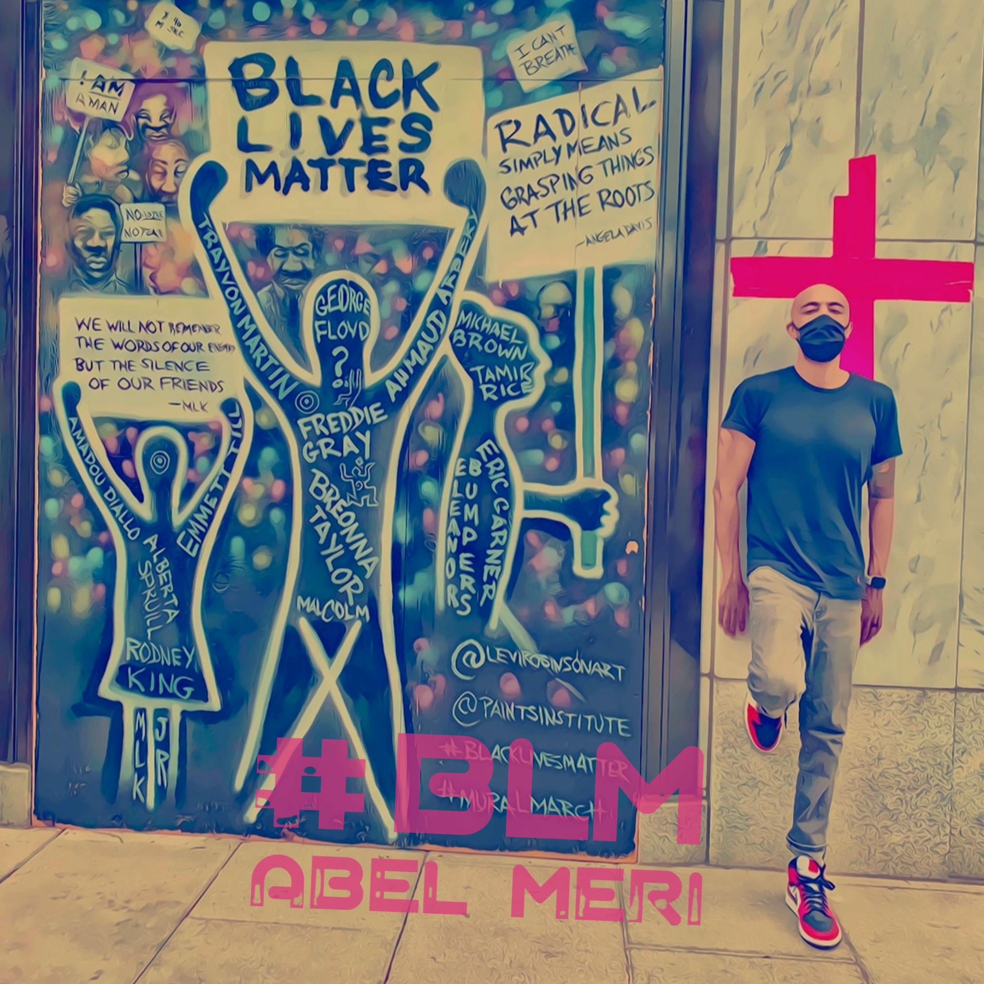 Abel Meri #BLM