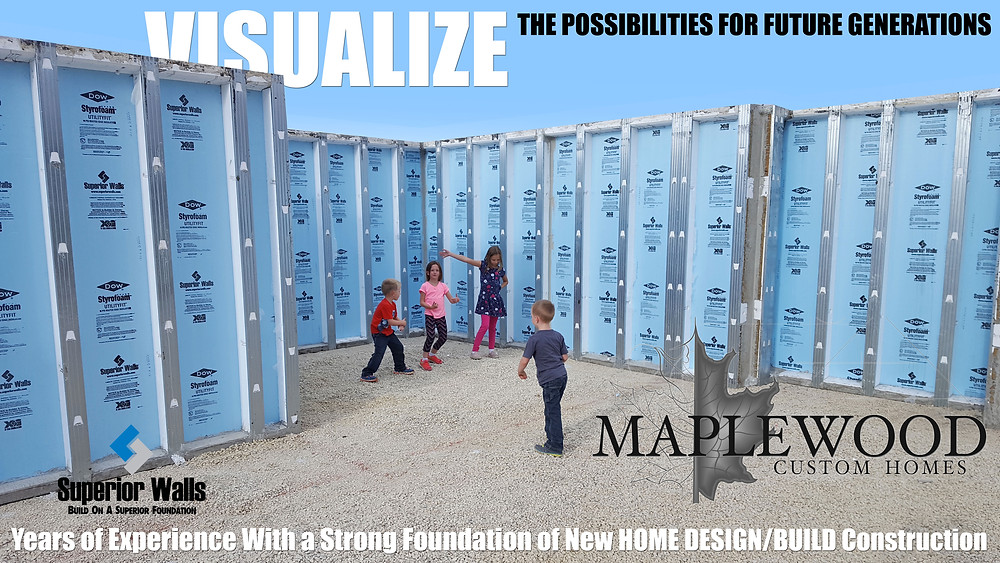 Maplewood Custom Homes builds your home on a strong foundation!