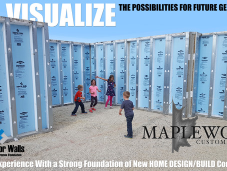 VISUALIZE Design/Build on a strong foundation that last for generations!