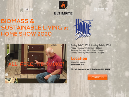BIOMASS & SUSTAINABLE LIVING being presented at the Home Show 2020 Rochester MN
