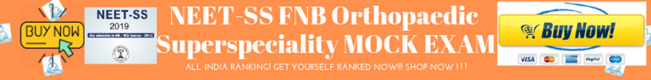 NEET-SS FNB Orthopaedic Superspeciality