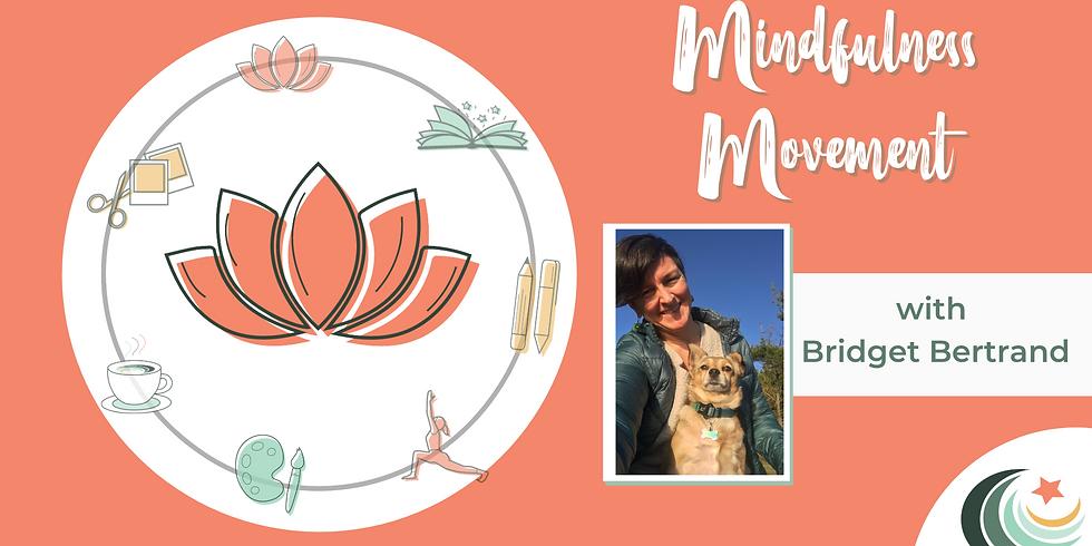 Mindful Movement with Bridget