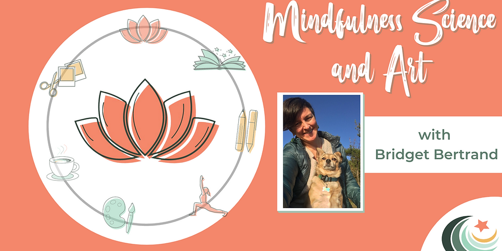 Mindful Science and Art with Bridget