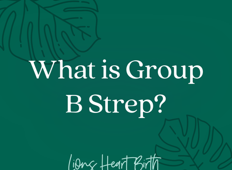 What is Group B Strep?
