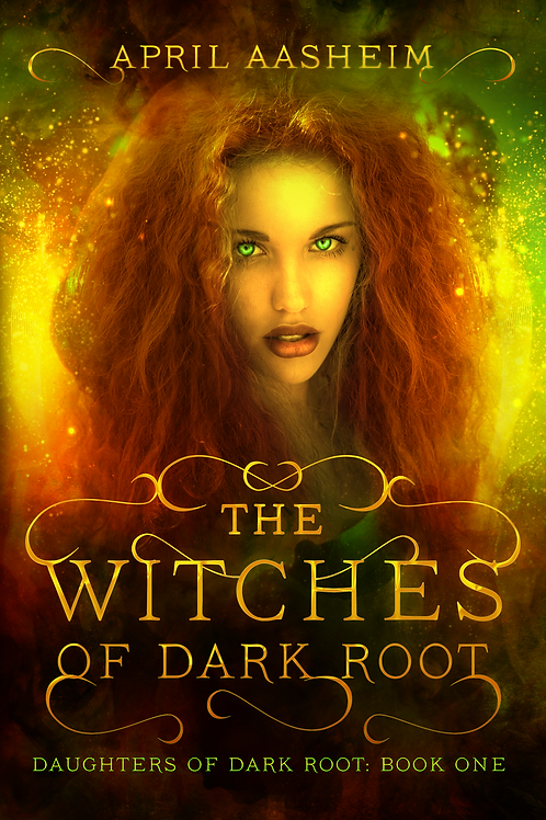 The Witches of Dark Root - Signed Paperback