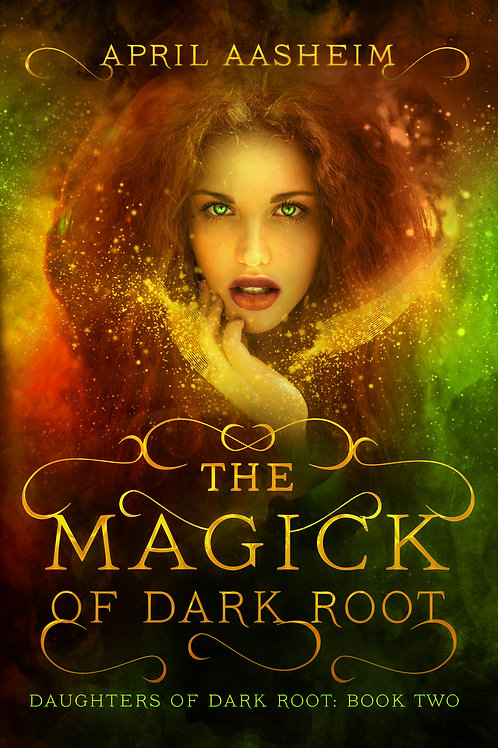 The Magick of Dark Root - Signed Paperback