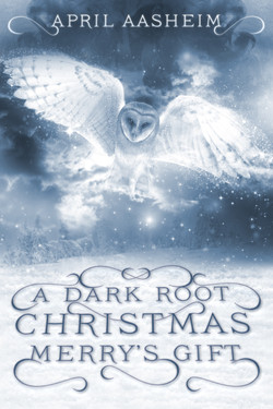 A Dark Root Christmas: Merry's Gift
