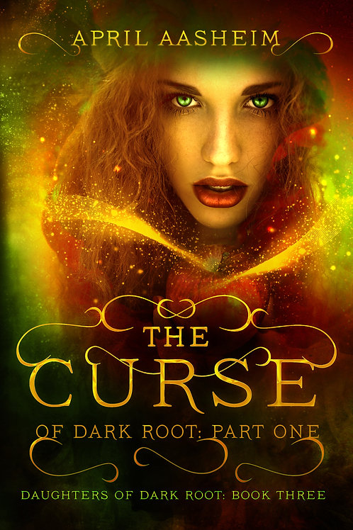 The Curse of Dark Root: Part One - Signed