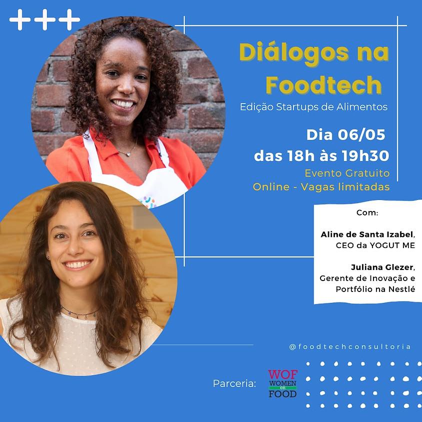DIÁLOGOS NA FOODTECH – Edição Startups de Alimentos