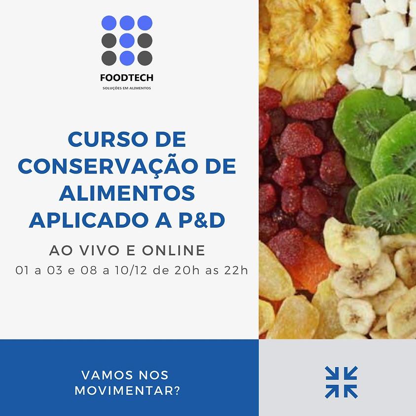 Conservação de Alimentos Aplicado ao Desenvolvimento de Novos Produtos