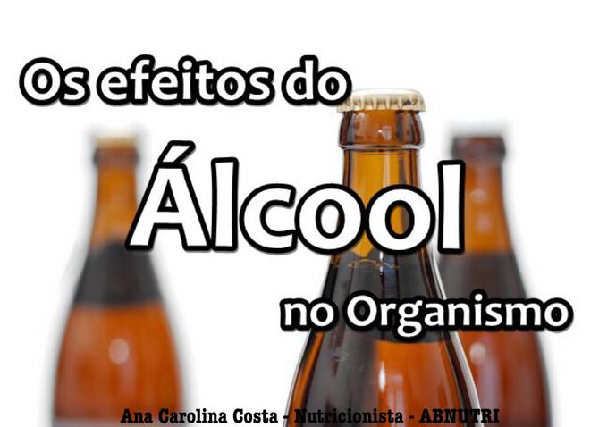 Os Efeitos do Álcool no Organismo