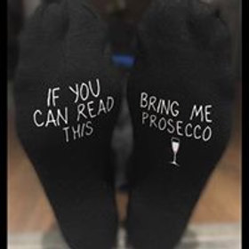 Socks - If You can read this bring me Prosecco