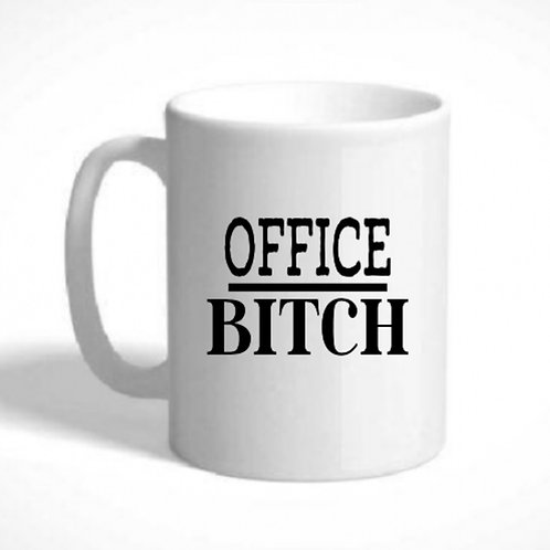 Mug - OFFICE BITCH - Can be Personlised with a message or name