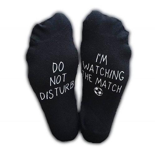 Novelty socks - Do not Disturb...I'm watching the match