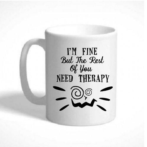 Therapy Mug -Can be personalised with a message or name