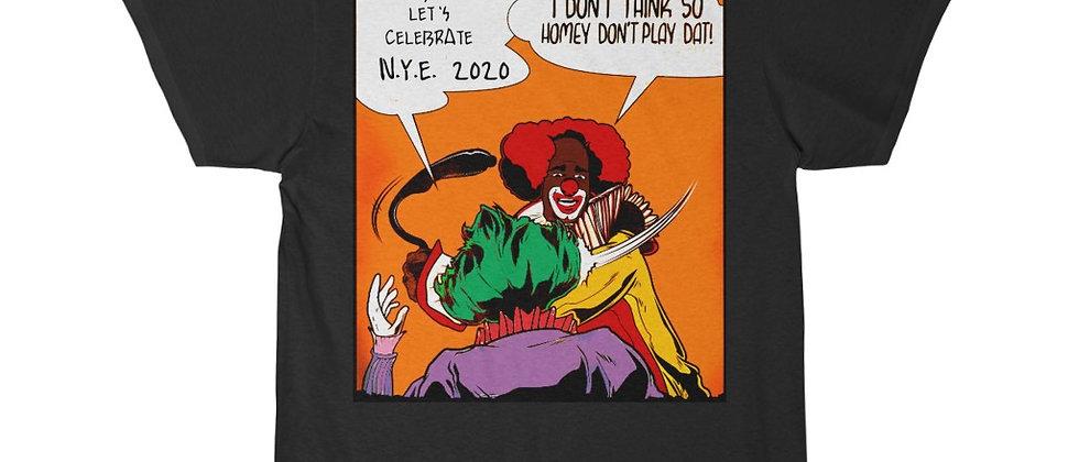 Celebrate NYE 2020 Homie da Clown Don't Play dat Men's Short Sleeve Tee