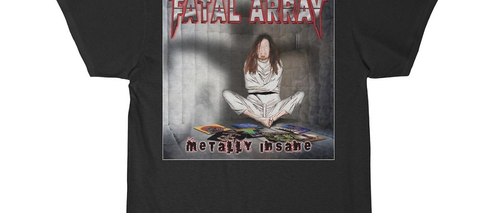 Fatal Array Metally Insane Special 2 sided Short Sleeve Tee
