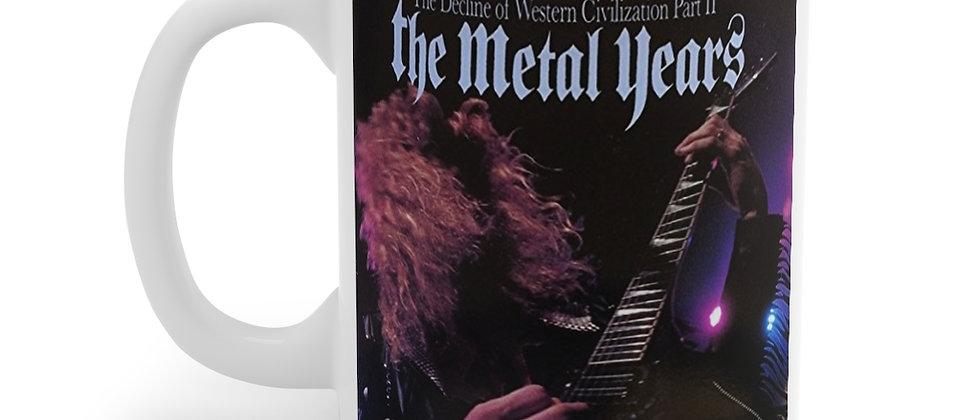 Decline of Western Civilization pt 2 The Metal Years Mug 11oz