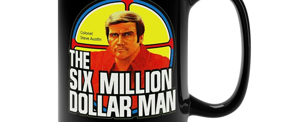 The Six Million Dollar Man  Black Mug 15oz