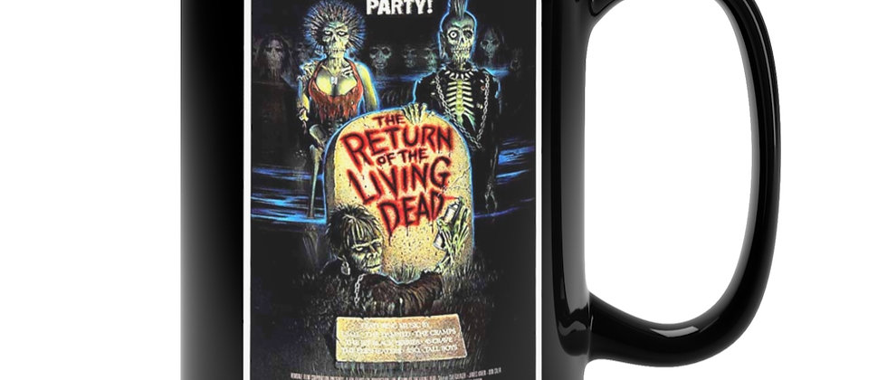Return Of The Living Dead Poster 1 Black Mug 15oz