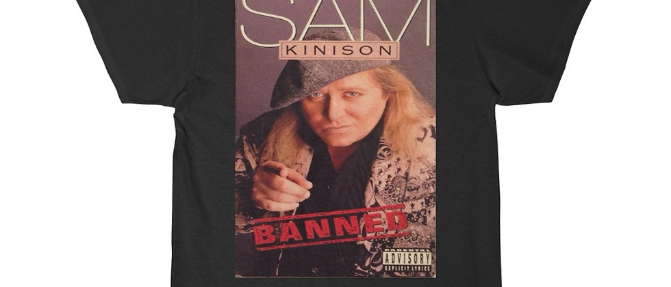 Sam Kinison Banned in the USA Men's Short Sleeve Tee