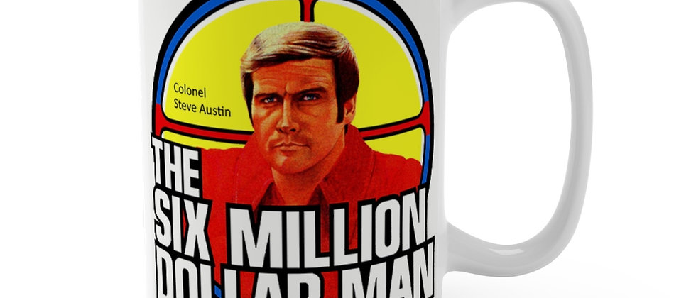 The Six Million Dollar Man Steve Austin  Mug 15oz